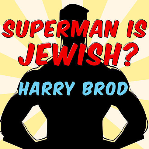 Printable Superman Is Jewish?: How Comic Book Superheroes Came to Serve Truth, Justice, and the Jewish-American Way Audiobook Cover Art