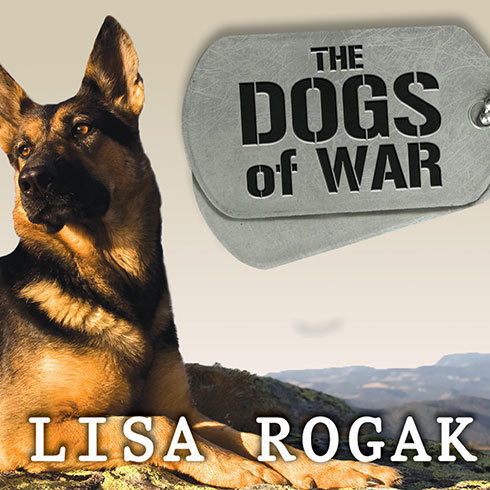 Printable The Dogs of War: The Courage, Love, and Loyalty of Military Working Dogs Audiobook Cover Art
