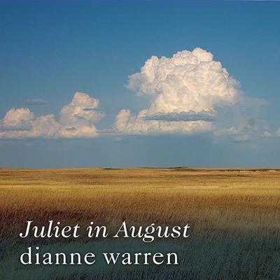 Juliet in August Audiobook, by Dianne Warren