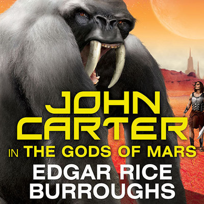 John Carter in The Gods of Mars Audiobook, by Edgar Rice Burroughs