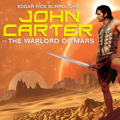 John Carter in The Warlord of Mars Audiobook, by Edgar Rice Burroughs