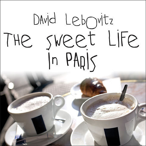 Printable The Sweet Life in Paris: Delicious Adventures in the World's Most Glorious---and Perplexing---City Audiobook Cover Art