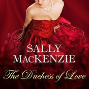 The Duchess of Love Audiobook, by Sally MacKenzie