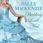 Bedding Lord Ned, by Sally MacKenzie
