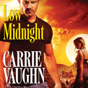 Low Midnight Audiobook, by Carrie Vaughn