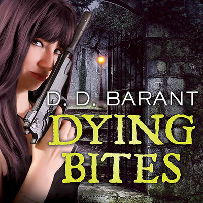 Dying Bites: Book One of the Bloodhound Files Audiobook, by D. D. Barant