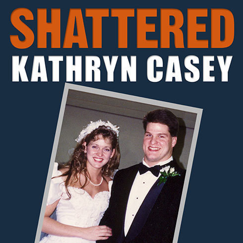 Printable Shattered: The True Story of a Mother's Love, a Husband's Betrayal, and a Cold-Blooded Texas Murder Audiobook Cover Art