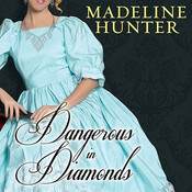 Dangerous in Diamonds, by Madeline Hunter