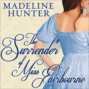 The Surrender of Miss Fairbourne, by Madeline Hunter, Alison Larkin
