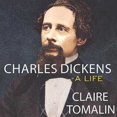 Charles Dickens: A Life Audiobook, by