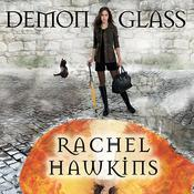 Demonglass Audiobook, by Rachel Hawkins