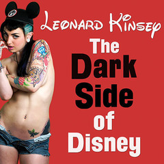 The Dark Side of Disney Audiobook, by Leonard Kinsey