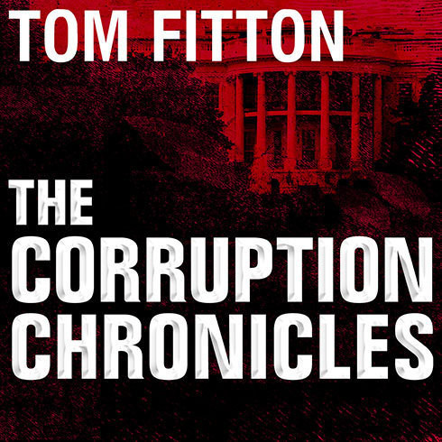 Printable The Corruption Chronicles: Obama's Big Secrecy, Big Corruption, and Big Government Audiobook Cover Art