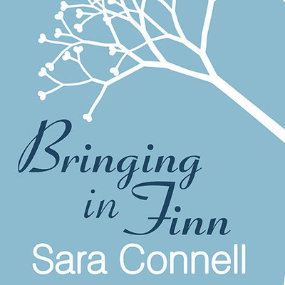 Bringing in Finn: An Extraordinary Surrogacy Story Audiobook, by Sara Connell