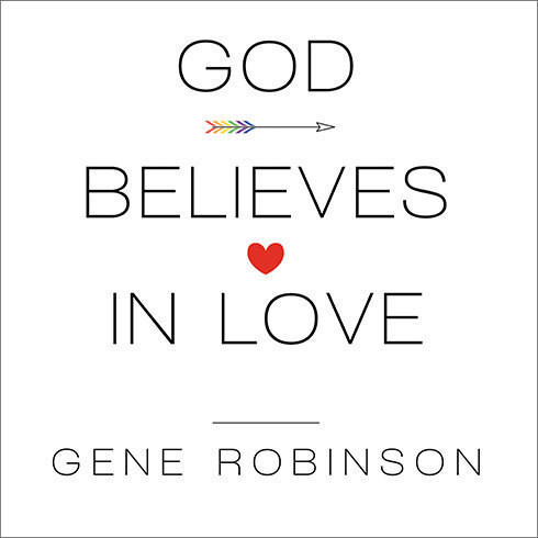 Printable God Believes in Love: Straight Talk about Gay Marriage Audiobook Cover Art