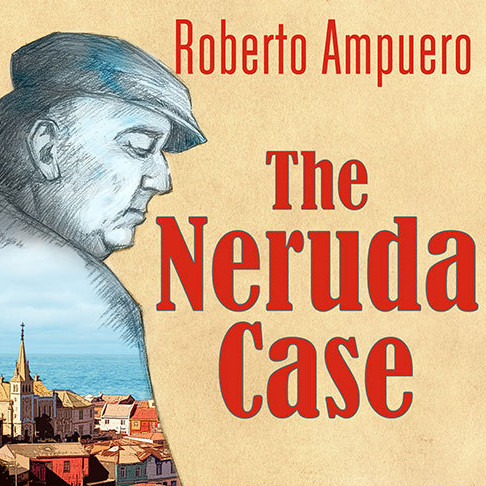 Printable The Neruda Case: A Novel Audiobook Cover Art