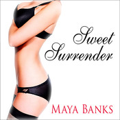 Sweet Surrender, by Maya Banks