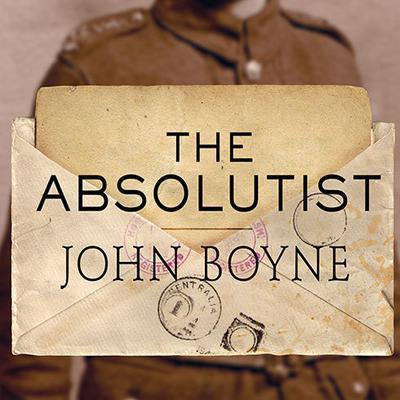 The Absolutist Audiobook, by John Boyne
