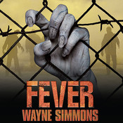 Fever, by Wayne Simmons