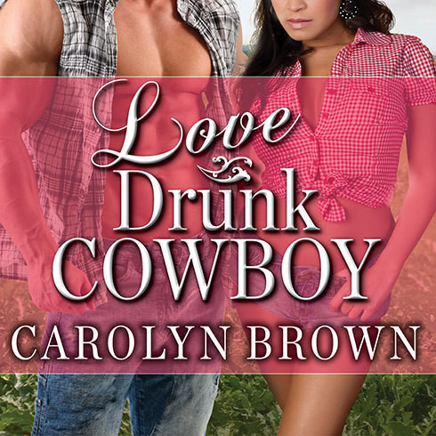 Printable Love Drunk Cowboy Audiobook Cover Art
