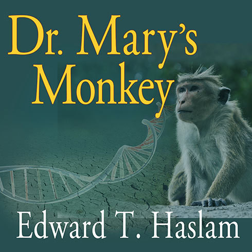 Printable Dr. Mary's Monkey: How the Unsolved Murder of a Doctor, a Secret Laboratory in New Orleans and Cancer-Causing Monkey Viruses Are Linked to Lee Harvey Oswald, the JFK Assassination and Emerging Global Epidemics Audiobook Cover Art