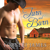 Turn and Burn Audiobook, by Lorelei James