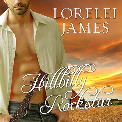 Hillbilly Rockstar: A Blacktop Cowboys Novel Audiobook, by