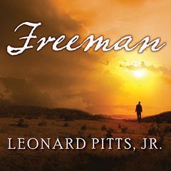 Freeman Audiobook, by Leonard Pitts Jr.