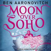 Moon over Soho, by Ben Aaronovitch, Kobna Holdbrook-Smith