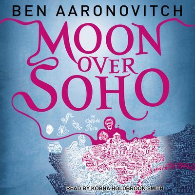 Moon over Soho Audiobook, by Ben Aaronovitch