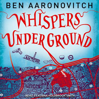 Whispers under Ground Audiobook, by Ben Aaronovitch