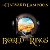 Bored of the Rings: A Parody Audiobook, by The Harvard Lampoon