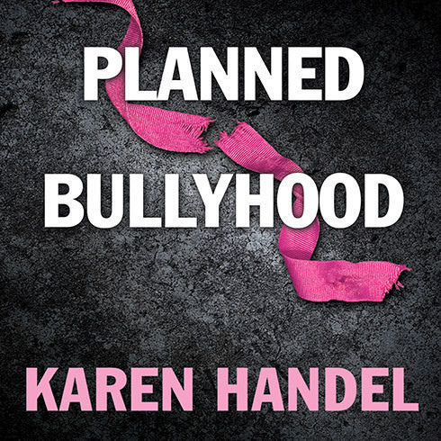 Printable Planned Bullyhood: The Truth Behind the Headlines about the Planned Parenthood Funding Battle with Susan G. Komen for the Cure Audiobook Cover Art