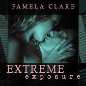 Extreme Exposure, by Pamela Clare