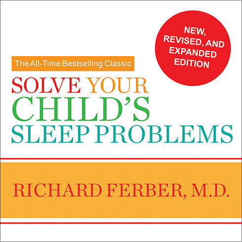 Printable Solve Your Child's Sleep Problems Audiobook Cover Art