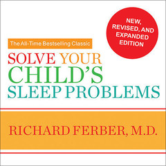 Solve Your Child's Sleep Problems Audiobook, by Richard Ferber