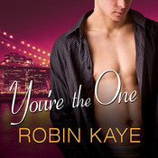 Youre the One, by Robin Kaye