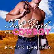 Tall, Dark and Cowboy, by Joanne Kennedy