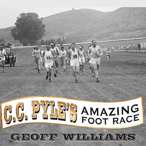 Printable C. C. Pyle's Amazing Foot Race: The True Story of the 1928 Coast-to-Coast Run Across America Audiobook Cover Art