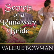 Secrets of a Runaway Bride Audiobook, by Valerie Bowman