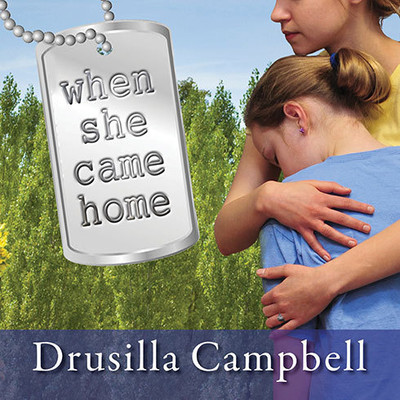 When She Came Home Audiobook, by Drusilla Campbell