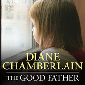 The Good Father, by Diane Chamberlain