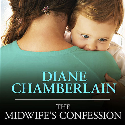 The Midwife's Confession Audiobook, by Diane Chamberlain