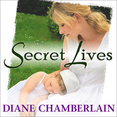 Secret Lives Audiobook, by Diane Chamberlain