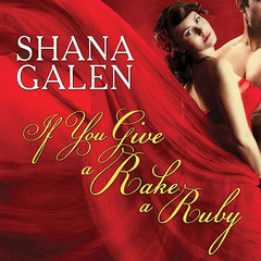If You Give a Rake a Ruby Audiobook, by Shana Galen