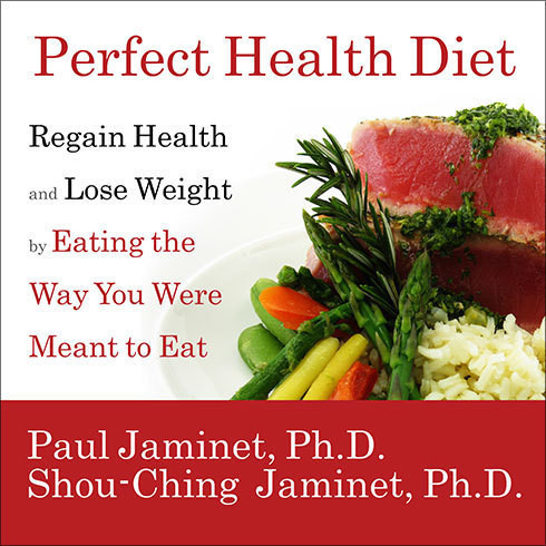 Printable Perfect Health Diet: Regain Health and Lose Weight by Eating the Way You Were Meant to Eat Audiobook Cover Art