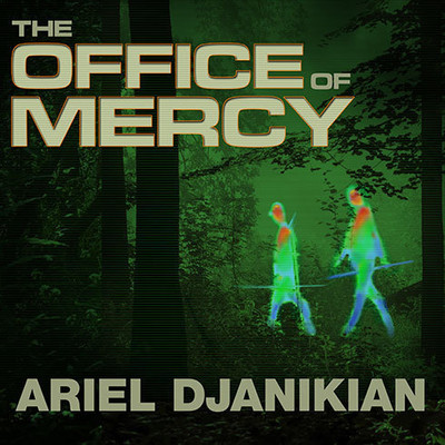 The Office of Mercy: A Novel Audiobook, by Ariel Djanikian