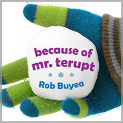 Because of Mr. Terupt, by Rob Buyea