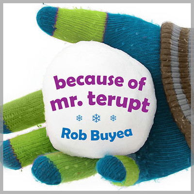 Because of Mr. Terupt Audiobook, by Rob Buyea