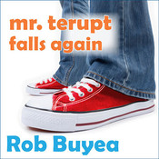 Mr. Terupt Falls Again, by Rob Buyea